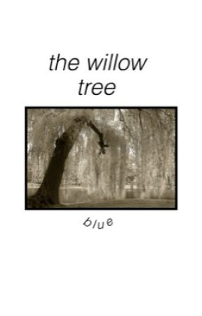 the willow tree [ phan ] by kamisero