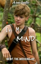 In My Mind by newt-the-mockingjay