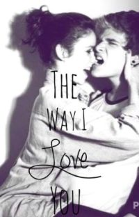 The Way I Love You cover