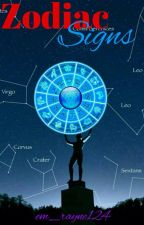 Zodiac Signs by Em_Rayne124