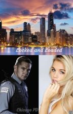 Lock And Load (Chicago P.D.) by 1774Hemmings
