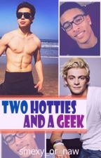 Two Hotties  and a Geek (on hold ) by tragicfinalboy