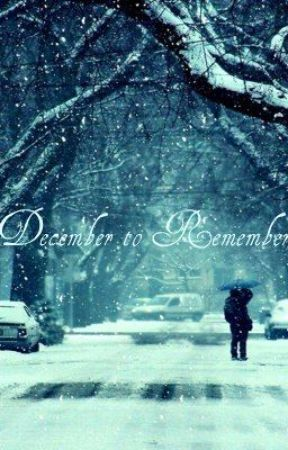 December To Remember by angelicrosa