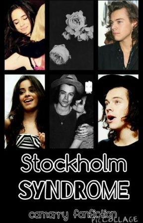 Stockholm Syndrome (Camarry) a.u by bowsnCamila