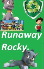 Runaway Rocky by PawPatrolKid
