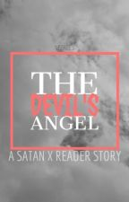 The Devil's Angel 「 A Satan x Reader Story 」 by nezhee