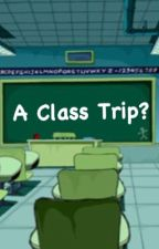 A Class Trip? (ZaDr) by fudanshwoo