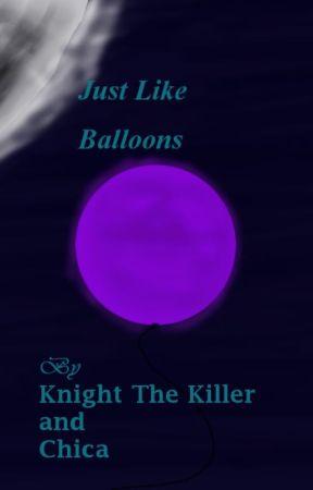 Just Like Balloons(SpringTrap love story) by KnightTheKiller