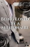 Being loved by a Millionaire cover
