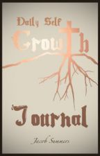 Daily Self Growth Journal Pt. IV by JacobSummers