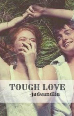 Tough Love by jadeandlia