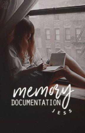 Memory Documentation by treblehearts