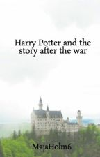 Harry Potter and the story after the war by MajaHolm6