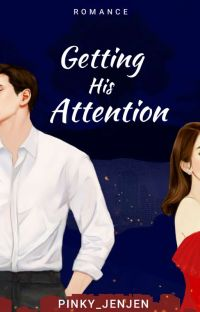 Getting His Attention ✔ cover