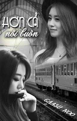 [Shortfic] Hơn Cả Nỗi Buồn   Eunyeon/Jijung - Full
