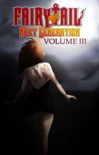 Fairy Tail: Next Generation - Volume III by KatieLove2Write