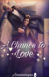 A Chance to Love cover