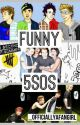 Funny 5SOS by _OfficiallyAFangirl
