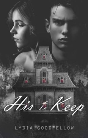 HIS TO KEEP - A dark, psychological romance  by Lydia161290