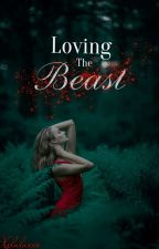 Loving The Beast by xxlalaxxx