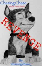 Revenge (PAW Patrol Fanfic) by DoxVulupine