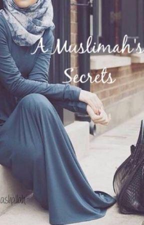 A Muslimah's Secrets by imsomashallah