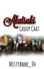 Akatsuki GROUP CHAT by MistyAnnE_04