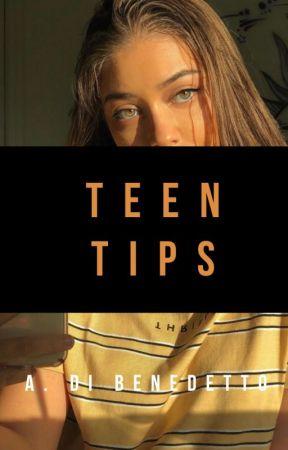 Teenage Tips by lovealanaxo_