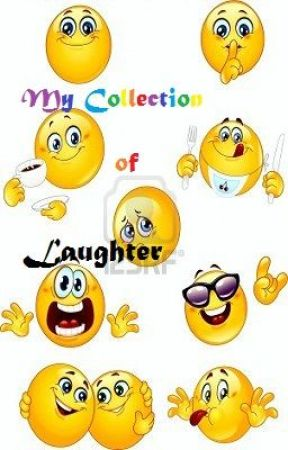 My collection of LAUGHTER !!! by RomanticZiggy