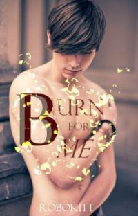Burn For Me (Boyxboy) {Book 4: Blue Moon Series} cover