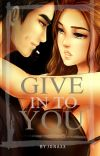 Give In To You (GLS#3) cover