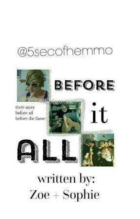 Before It All by 5secofhemmo