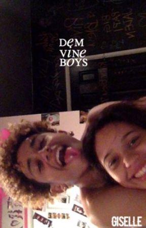 Dem Vine Boys • B.u.m.s by SPlDEYBOI