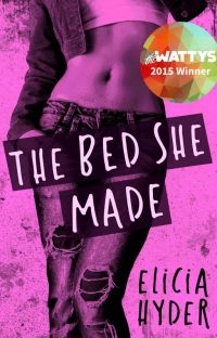 The Bed She Made #Wattys2015 Winner! cover