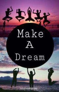 Make A Dream (EXO Fanfiction) cover
