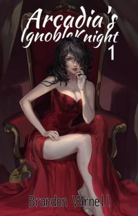 Arcadia's Ignoble Knight: The Sorceress of Ashtown cover