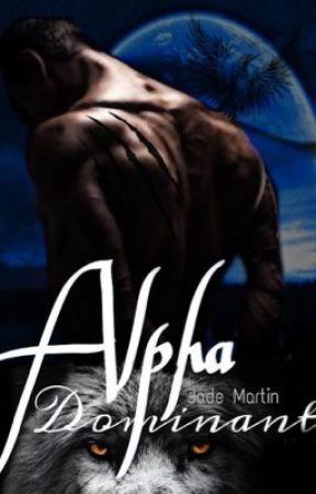 Alpha dominant (Tome 1 ) (Sous contrat d'édition ) by jadou121
