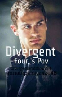 Divergent- Four's Pov cover