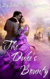 The Duke's Bounty (BK1 of The Ladies Of Hambletonian series) cover