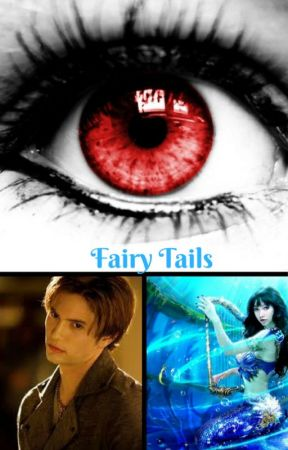 Fairy Tails (A Mermaid Love Story) by Psykotics