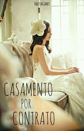 Casamento Por Contrato  by CandyChingone