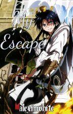 My Escape (Magi Fanfiction) by alexinwhite
