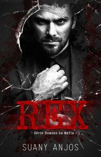 REX - Série: Homens da Máfia - Livro 1   COMPLETO NA AMAZON   cover