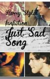 Just sad song Harry Styles ff cover