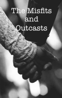 The Misfits and Outcasts {Andy Biersack x Reader} cover