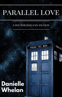 Parallel Love (Doctor Who FanFiction) cover