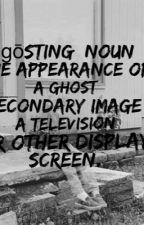 Ghosting by guardianlujanne
