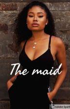 The maid by likelikestories