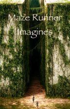 Maze Runner Imagines by futureauthor300