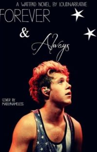 Forever and Always (Niall Horan Love Story) {COMPLETE} cover